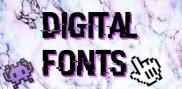 10 Best Digital Fonts