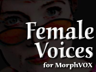 Download Female Voices - MorphVOX Add-on