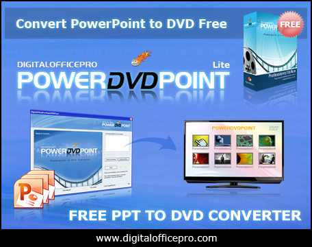 Free PowerPoint to DVD Converter
