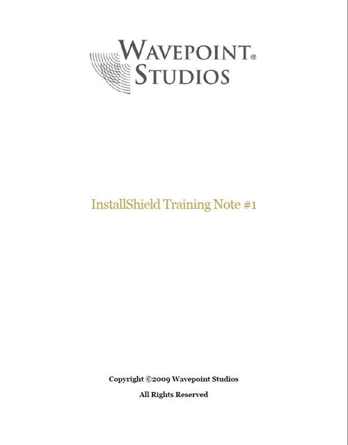 InstallShield Training - standaloneinstaller com