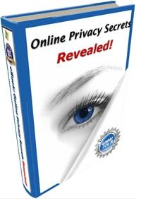 Download Online Privacy Secrets Reveled!