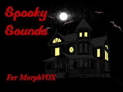 Spooky Sounds - MorphVOX Add-on