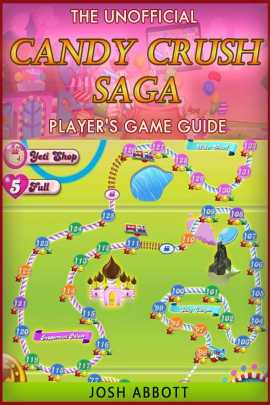 The Ultimate Candy Crush Saga Players Game Guide for Android